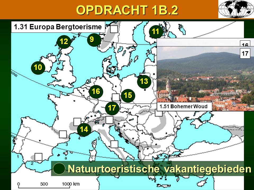 OPDRACHT 1B.2 Natuurtoeristische vakantiegebieden 11 9 12 10 13 16 15
