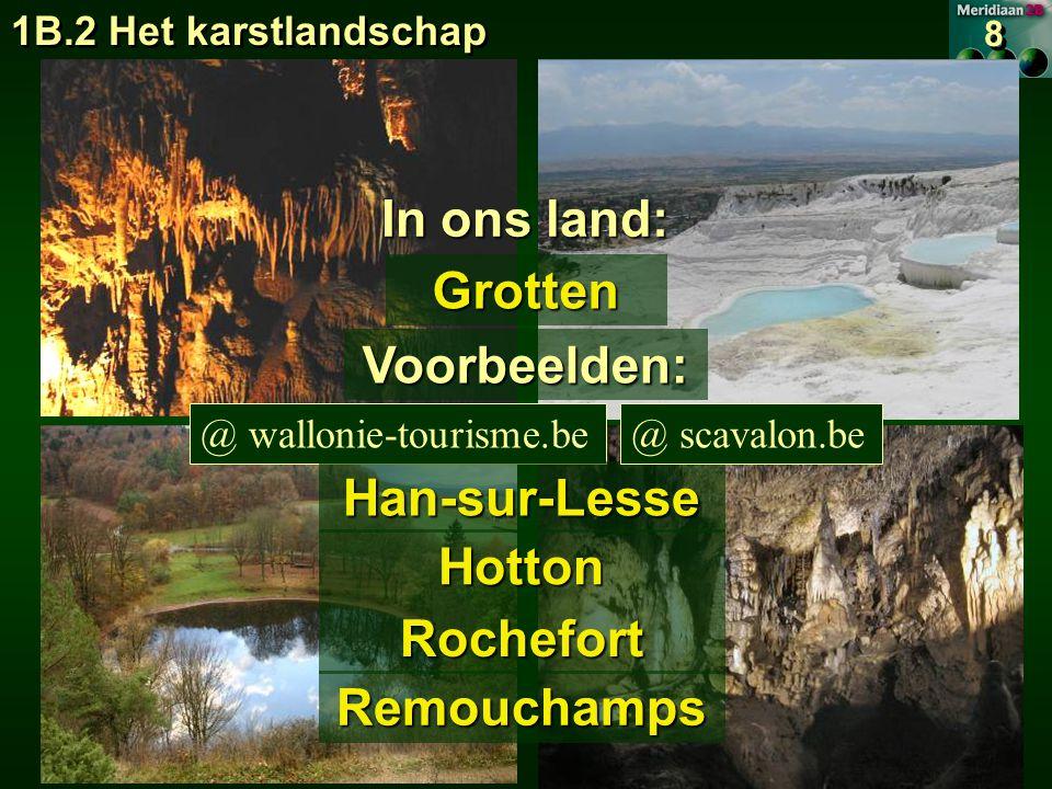 In ons land: Grotten Voorbeelden: Han-sur-Lesse Hotton Rochefort