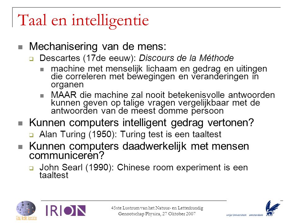 Taal en intelligentie Mechanisering van de mens: