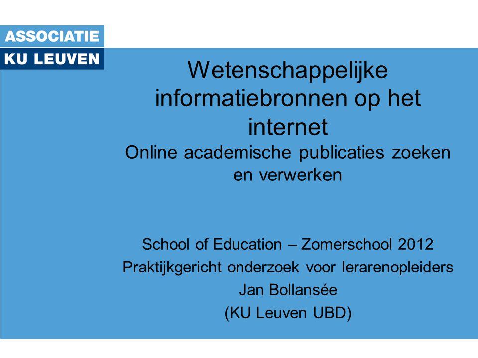 Wetenschappelijke informatiebronnen op het internet Online academische publicaties zoeken en verwerken