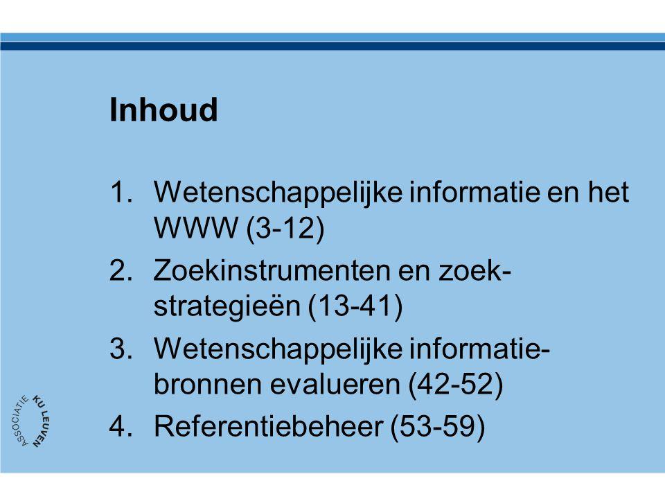 Inhoud Wetenschappelijke informatie en het WWW (3-12)