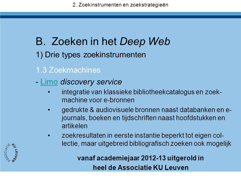 vanaf academiejaar 2012-13 uitgerold in heel de Associatie KU Leuven
