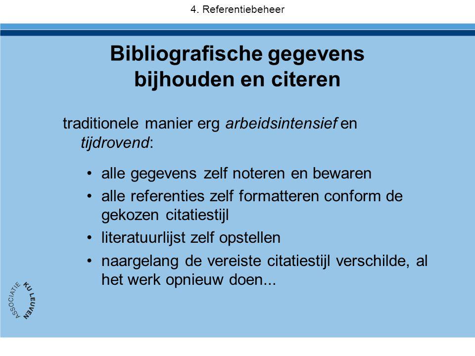 Bibliografische gegevens bijhouden en citeren
