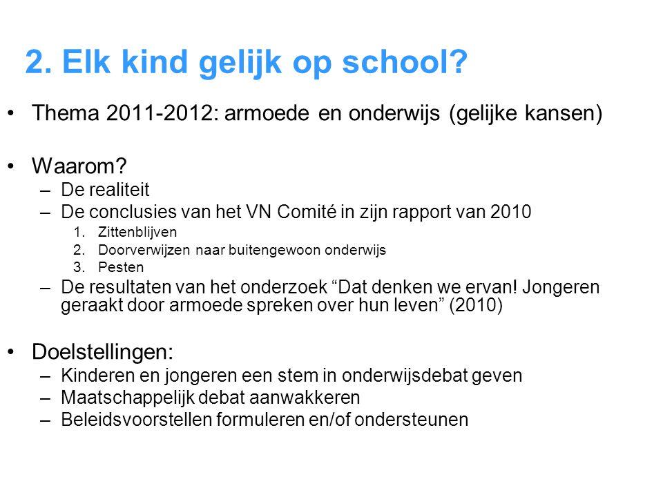 2. Elk kind gelijk op school
