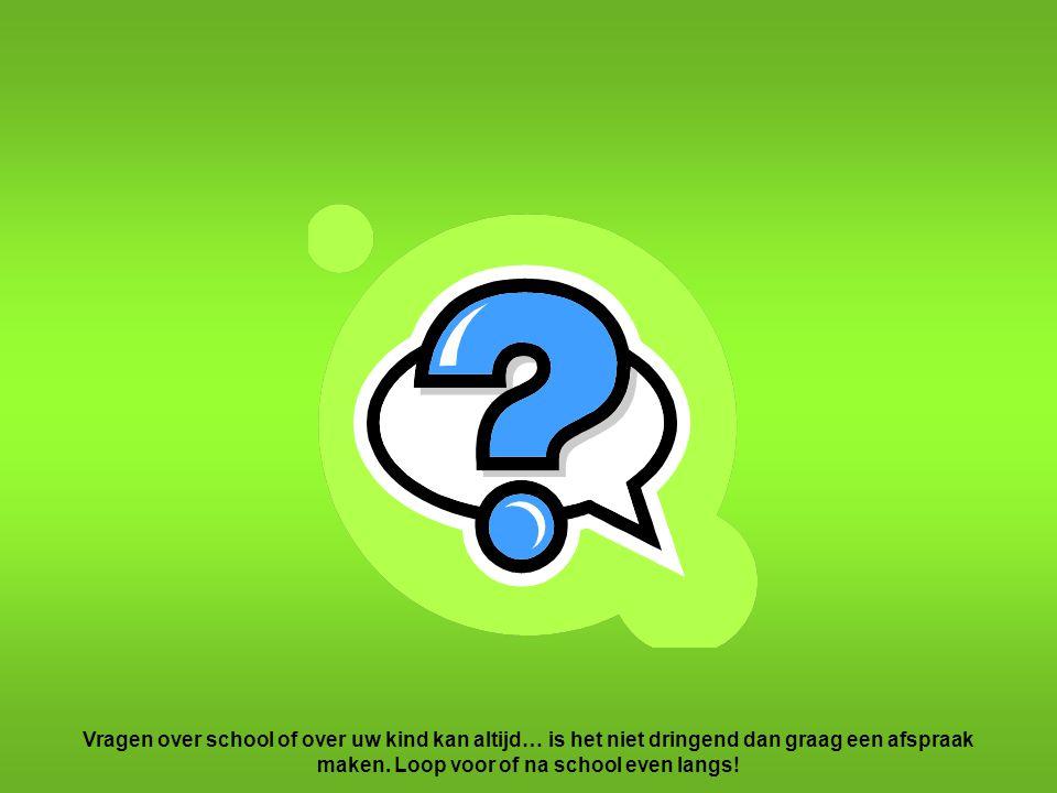 Vragen over school of over uw kind kan altijd… is het niet dringend dan graag een afspraak maken.