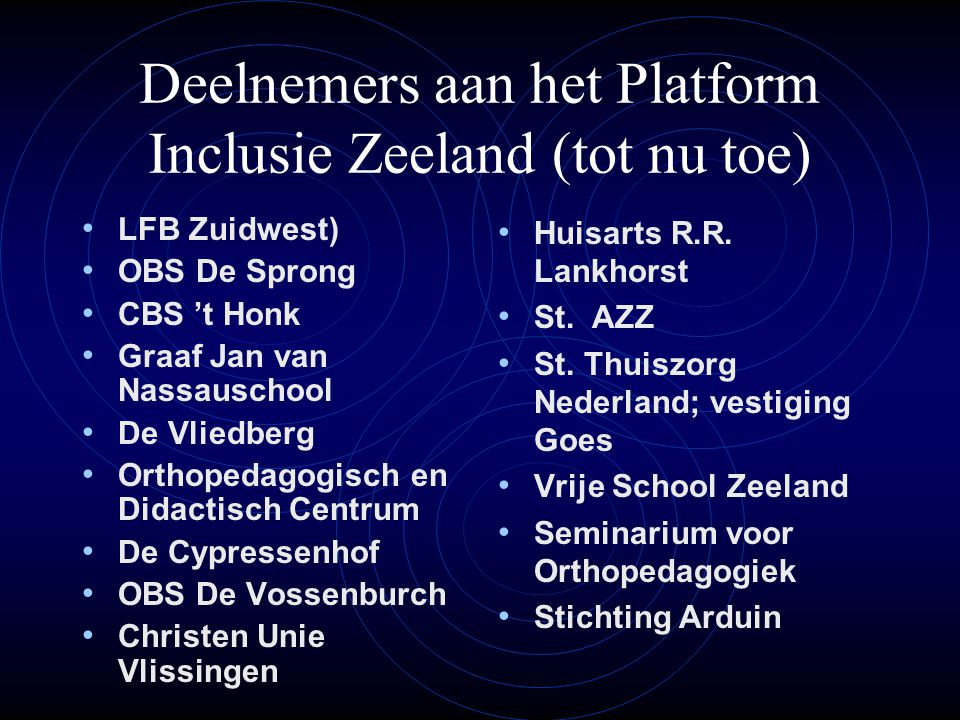 Deelnemers aan het Platform Inclusie Zeeland (tot nu toe)