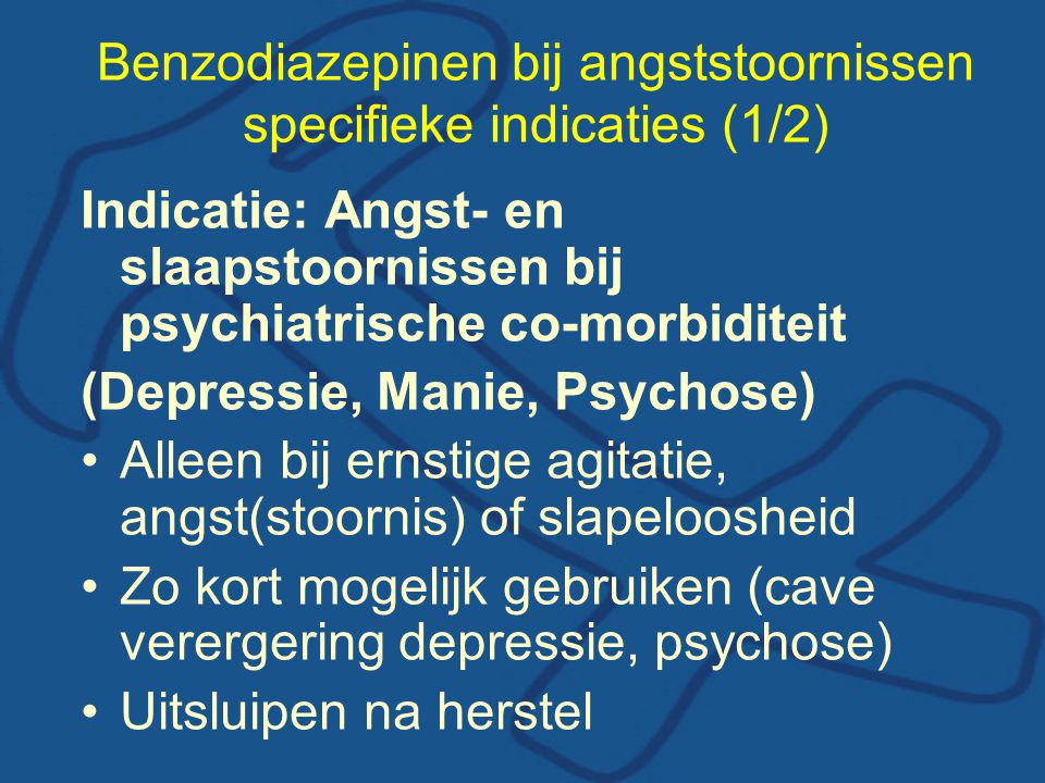 Benzodiazepinen bij angststoornissen specifieke indicaties (1/2)