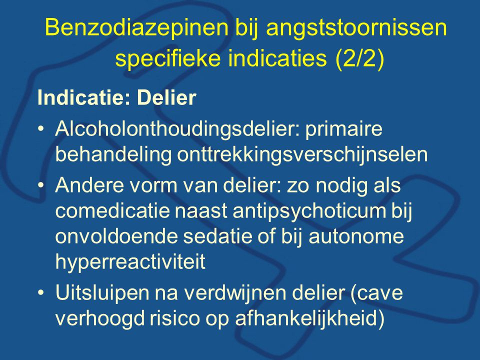 Benzodiazepinen bij angststoornissen specifieke indicaties (2/2)