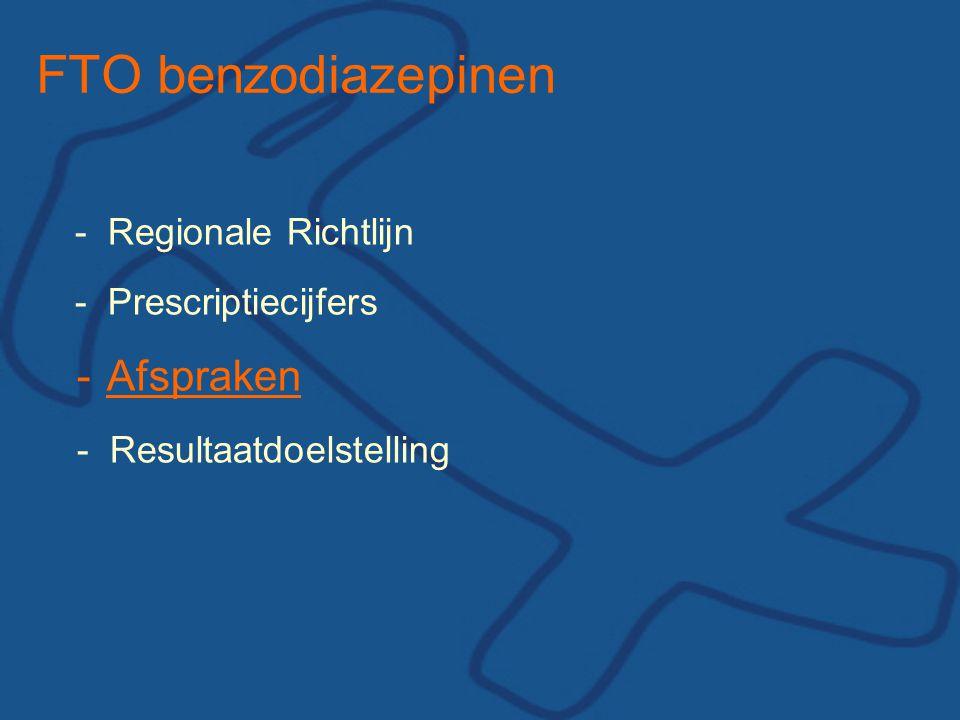 FTO benzodiazepinen Afspraken - Regionale Richtlijn