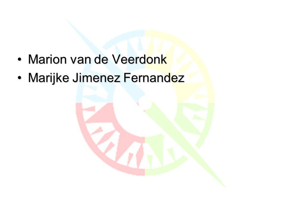Wie zijn wij Marion van de Veerdonk Marijke Jimenez Fernandez