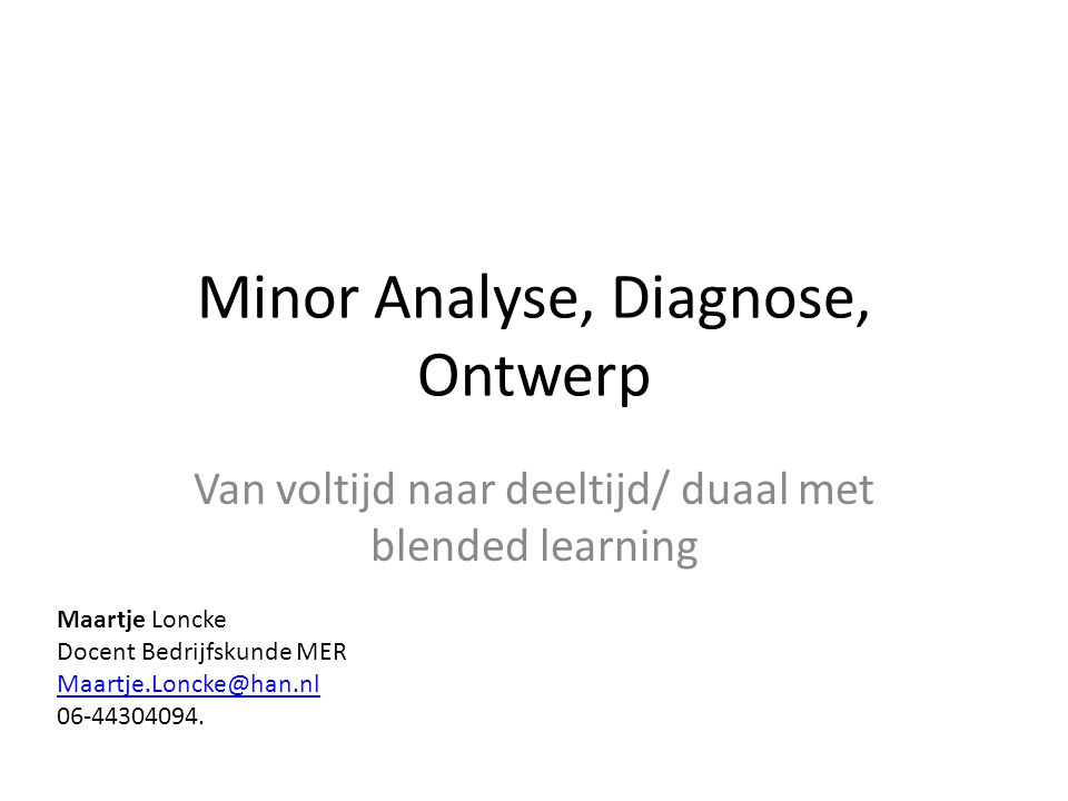 Minor Analyse, Diagnose, Ontwerp