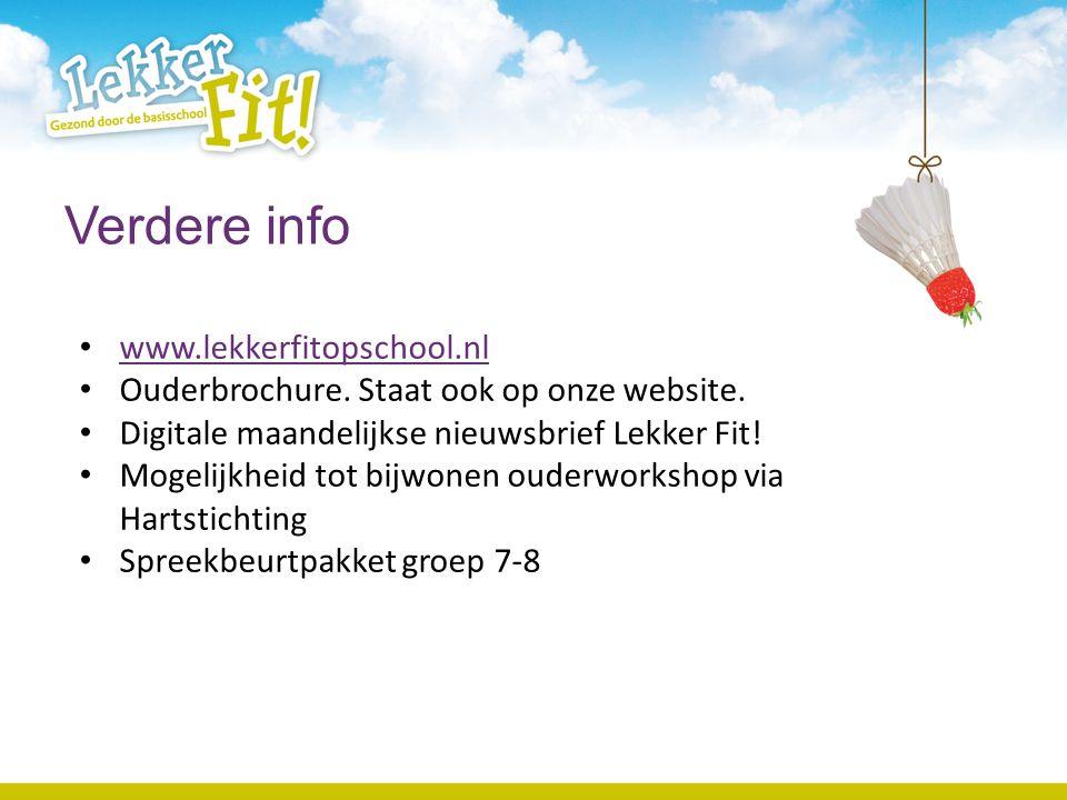 Verdere info www.lekkerfitopschool.nl