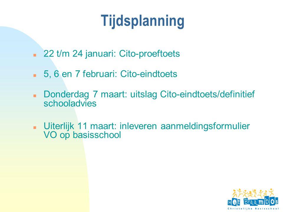 Tijdsplanning 22 t/m 24 januari: Cito-proeftoets