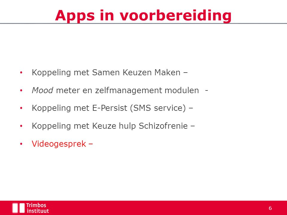 Apps in voorbereiding Koppeling met Samen Keuzen Maken –