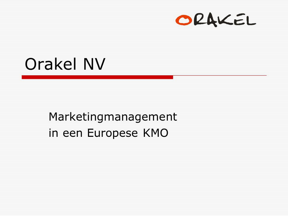 Marketingmanagement in een Europese KMO