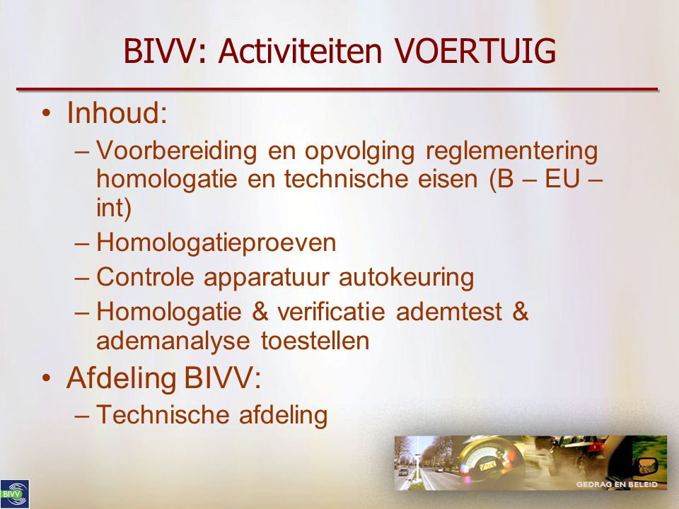 BIVV: Activiteiten VOERTUIG