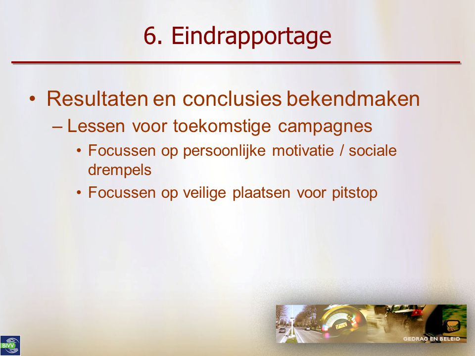 6. Eindrapportage Resultaten en conclusies bekendmaken