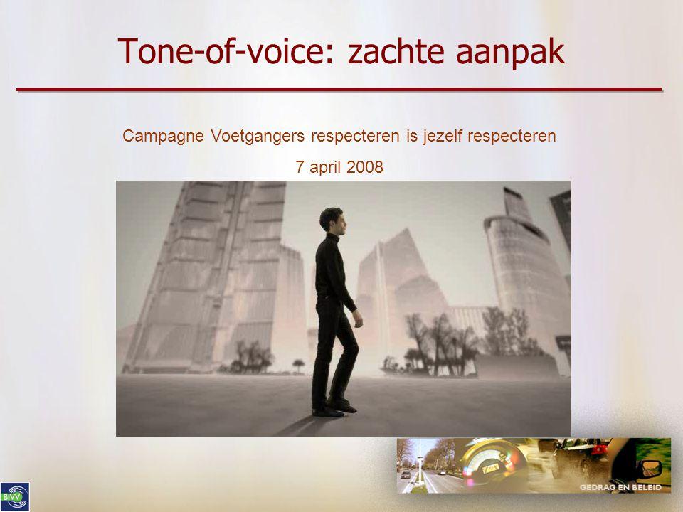 Tone-of-voice: zachte aanpak