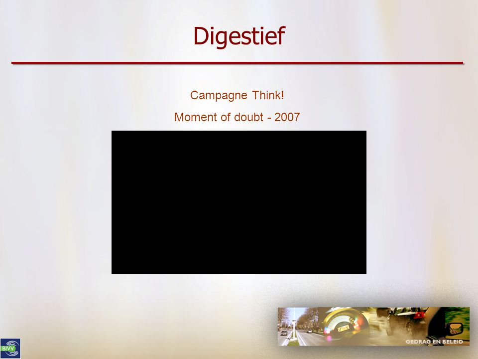 Digestief Campagne Think! Moment of doubt - 2007