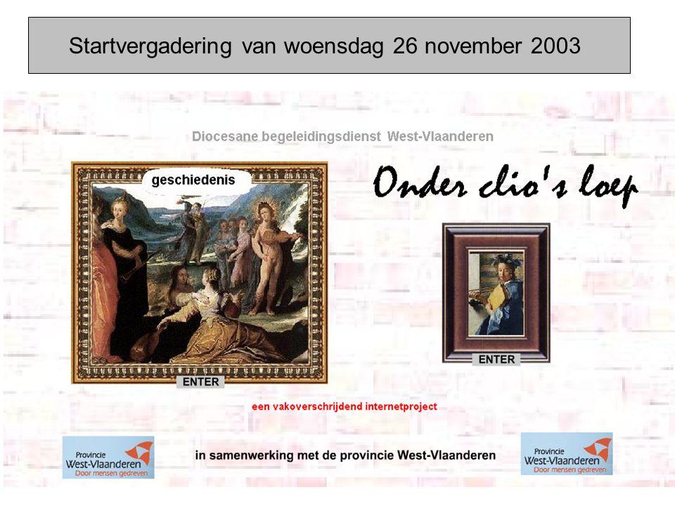Startvergadering van woensdag 26 november 2003