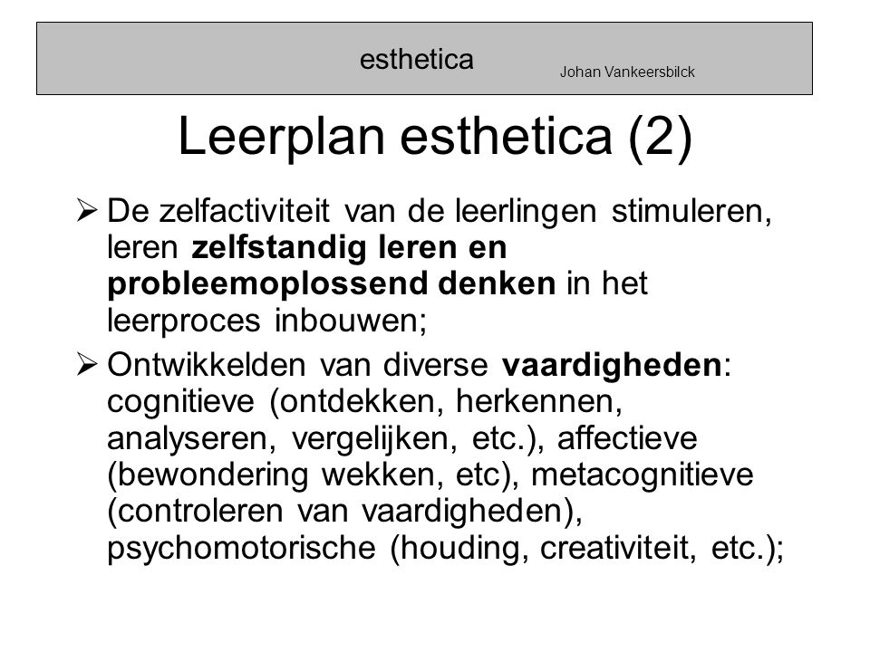esthetica Johan Vankeersbilck. Leerplan esthetica (2)