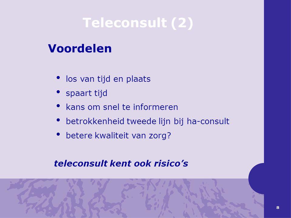 Teleconsult (2) Voordelen teleconsult kent ook risico's
