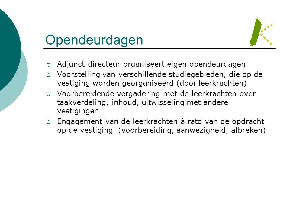 Opendeurdagen Adjunct-directeur organiseert eigen opendeurdagen