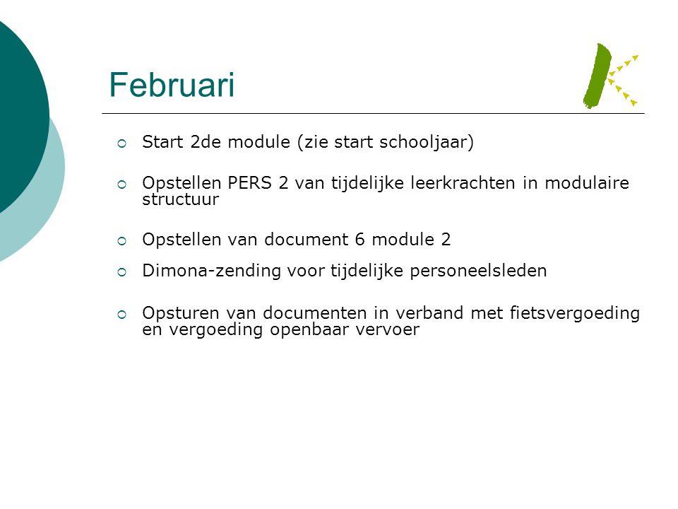 Februari Start 2de module (zie start schooljaar)