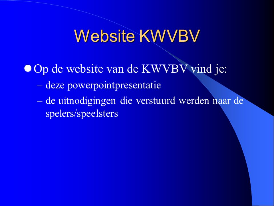 Website KWVBV Op de website van de KWVBV vind je: