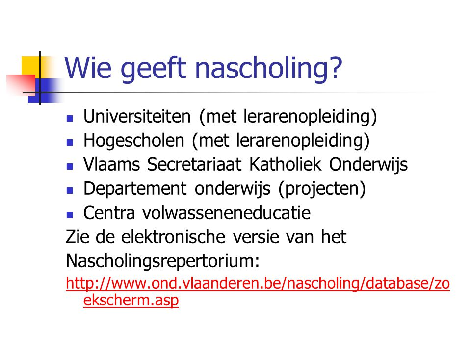 Wie geeft nascholing Universiteiten (met lerarenopleiding)