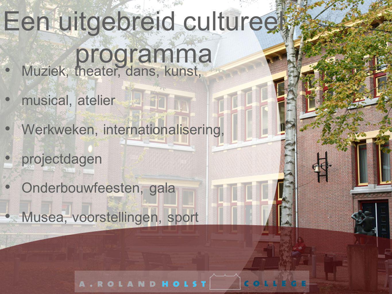 Een uitgebreid cultureel programma