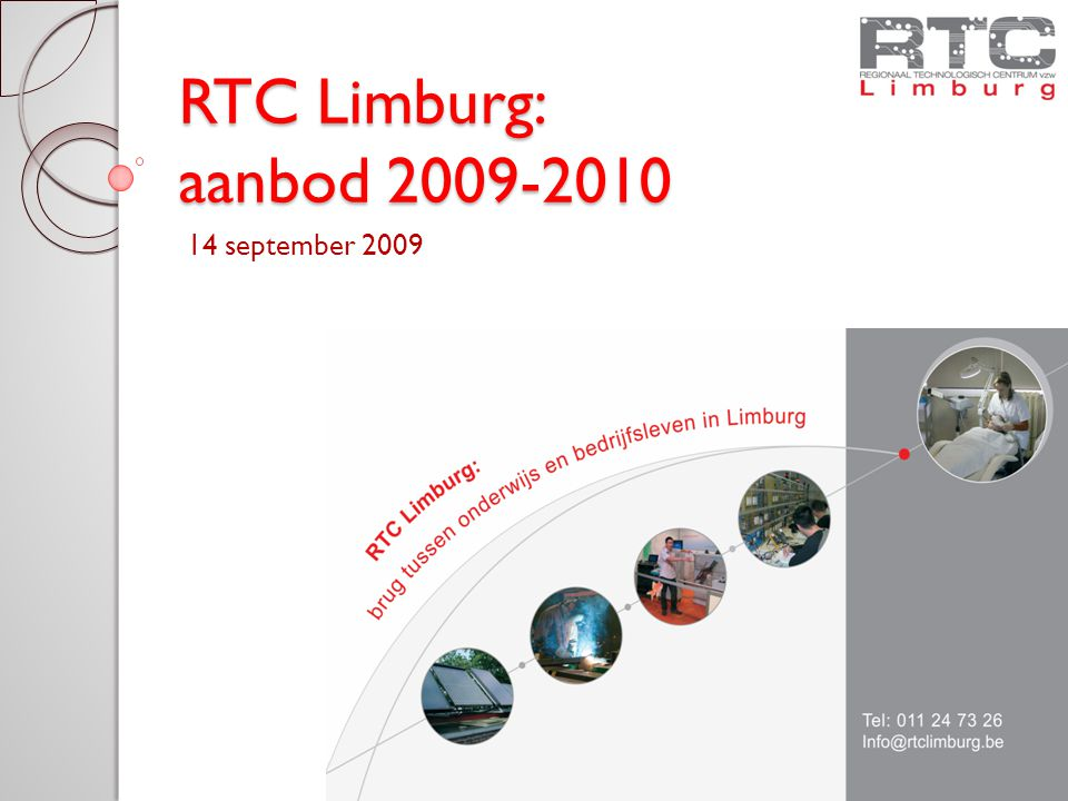 RTC Limburg: aanbod 2009-2010 14 september 2009