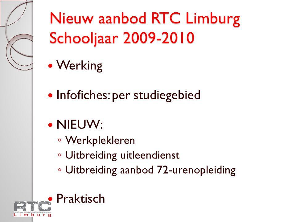 Nieuw aanbod RTC Limburg Schooljaar 2009-2010