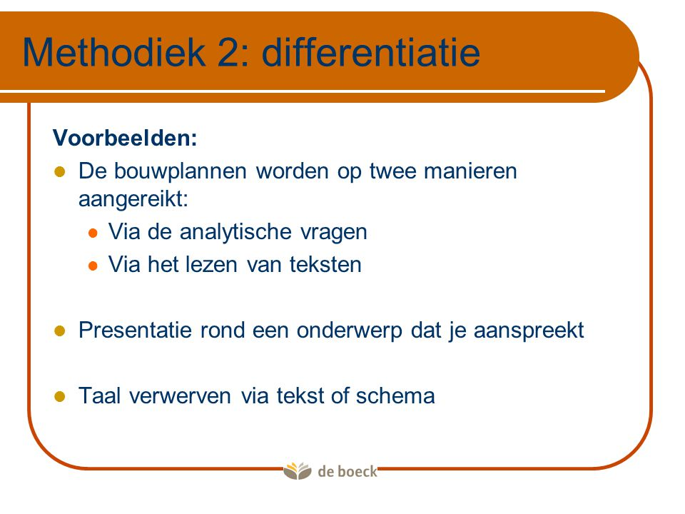 Methodiek 2: differentiatie