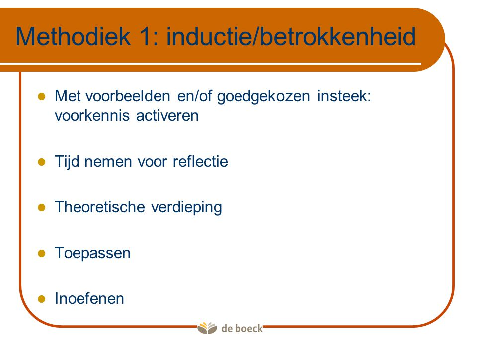 Methodiek 1: inductie/betrokkenheid