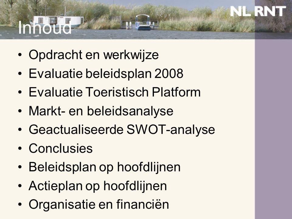 Inhoud Opdracht en werkwijze Evaluatie beleidsplan 2008