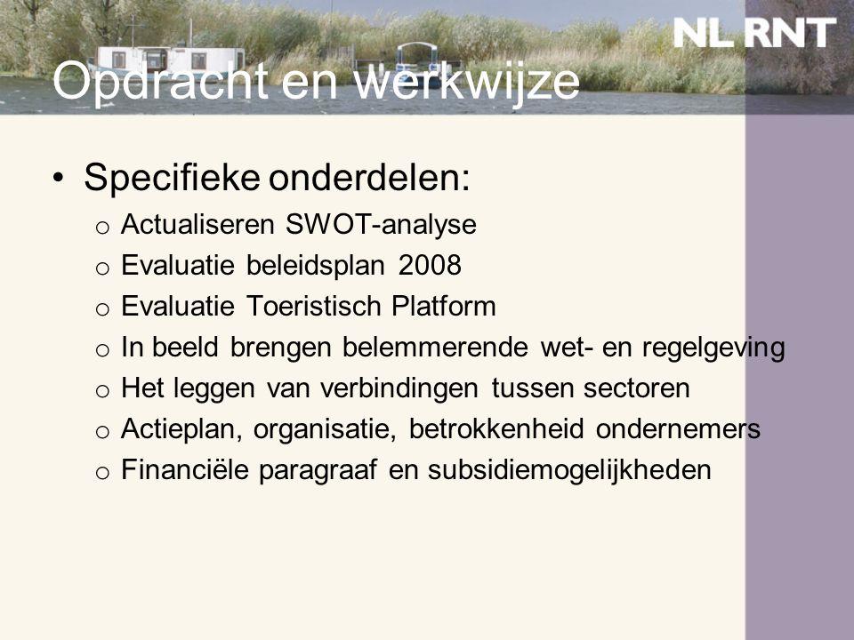 Opdracht en werkwijze Specifieke onderdelen: Actualiseren SWOT-analyse
