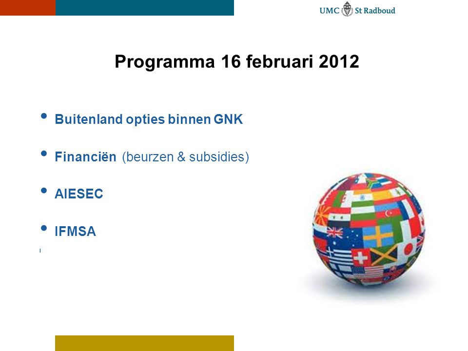 Programma 16 februari 2012 Buitenland opties binnen GNK