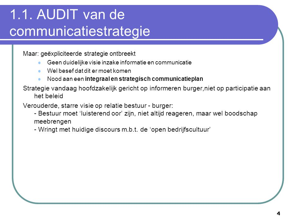 1.1. AUDIT van de communicatiestrategie