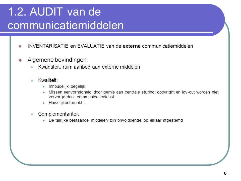 1.2. AUDIT van de communicatiemiddelen