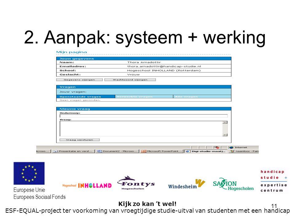 2. Aanpak: systeem + werking