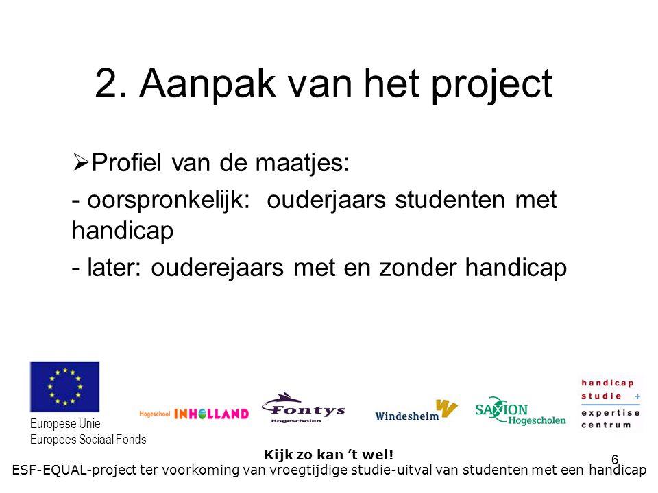 2. Aanpak van het project Profiel van de maatjes: