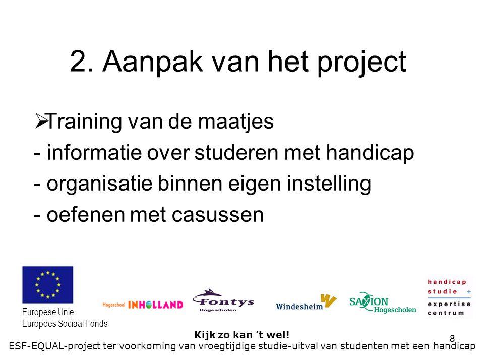 2. Aanpak van het project Training van de maatjes
