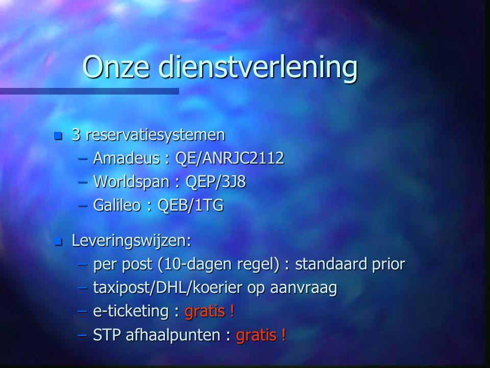 Onze dienstverlening 3 reservatiesystemen Amadeus : QE/ANRJC2112