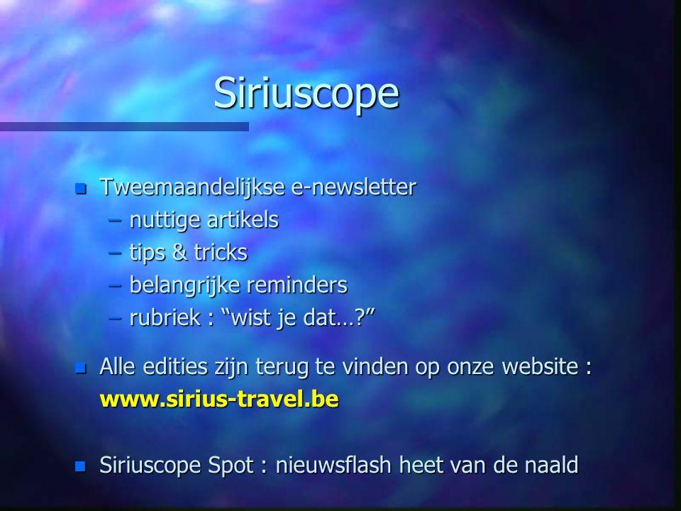 Siriuscope Tweemaandelijkse e-newsletter nuttige artikels