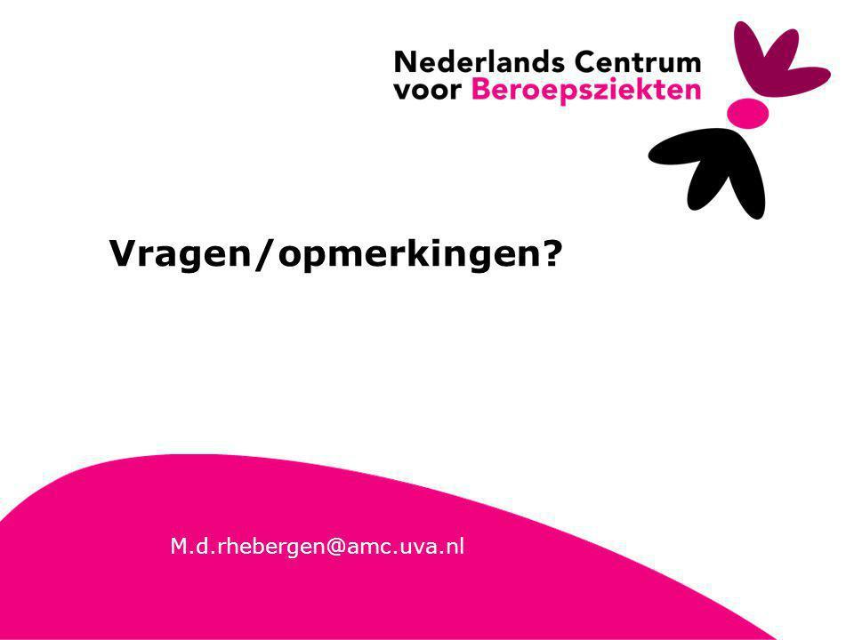 Vragen/opmerkingen M.d.rhebergen@amc.uva.nl