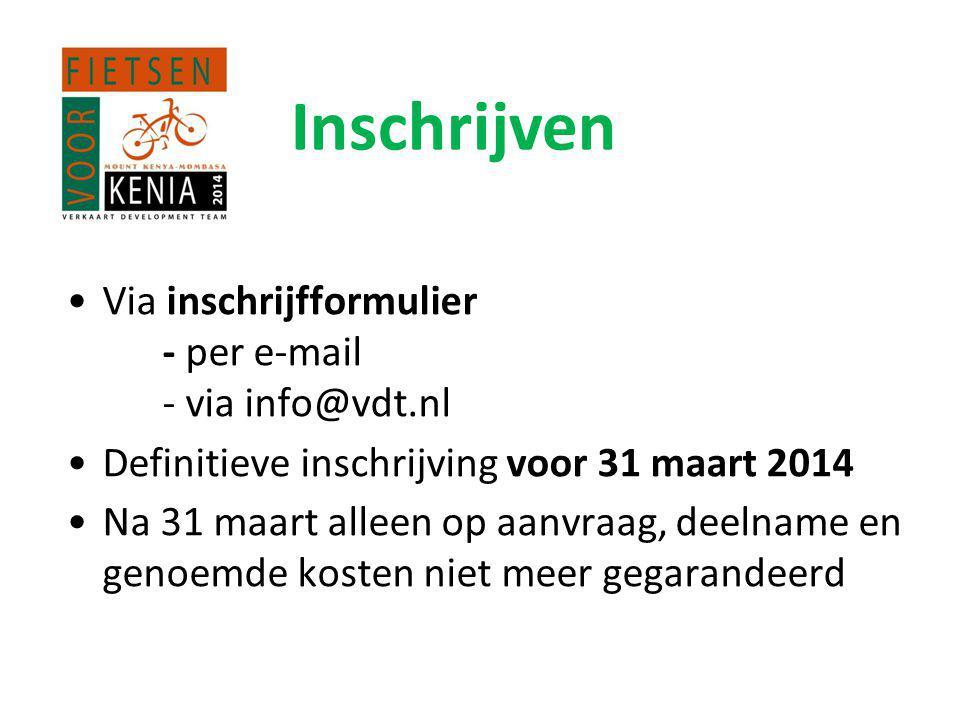Inschrijven Via inschrijfformulier - per e-mail - via info@vdt.nl