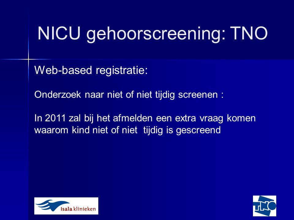 NICU gehoorscreening: TNO