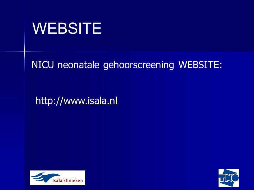 WEBSITE NICU neonatale gehoorscreening WEBSITE: http://www.isala.nl