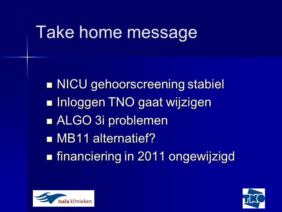 Take home message NICU gehoorscreening stabiel